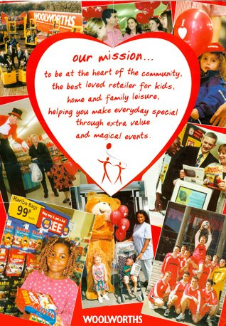 The Woolworths Mission Poster from 1998, which appeared on virtually every noticeboard across the business.