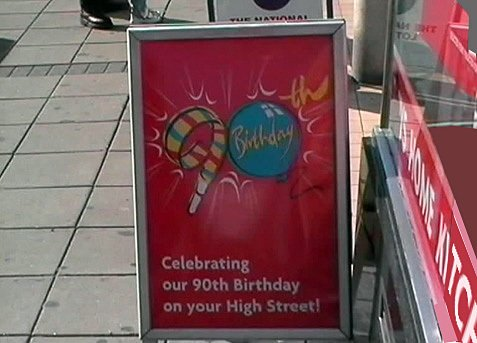Every Woolworths store celebrated the firm's ninetieth birthday 'on your High Street' - sadly they never made it to the full century
