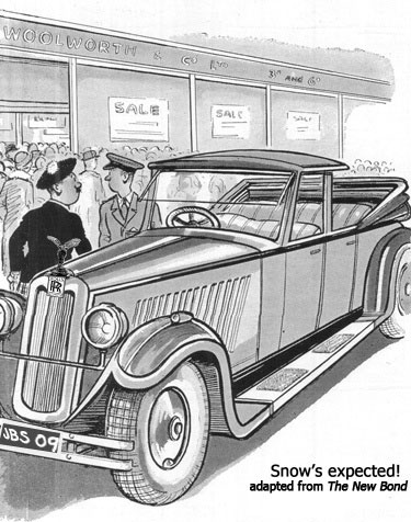 Adapted from a 1930s Cartoon from the Woolworth New Bond Magazine, a chauffeur tells a Scotsman that Snow is expected